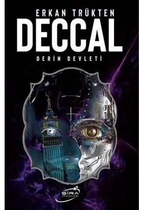 Deccal Derin Devleti - Ercan Trükten