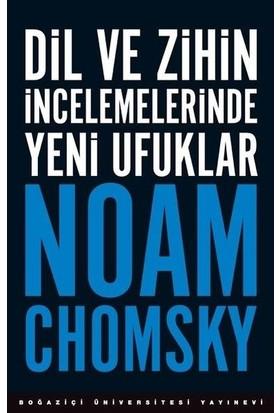 Dil Ve Zihin İncelemelerinde Yeni Ufuklar - Noam Chomsky