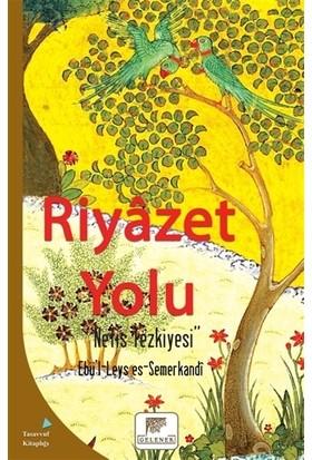 Riyazet Yolu - Ebü'L-Leys Es-Semerkandi