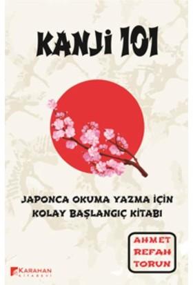 Kanji 101 - Ahmet Refah Torun