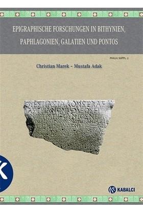 Epigraphische Forschungen İn Bithynien, Paphlagonien, Galatien Und Pontos - Christian Marek