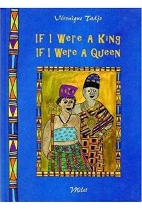 If I Were A King If I Were A Queen