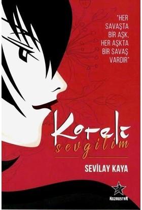 Koreli Sevgilim - Sevilay Kaya
