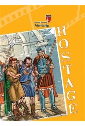 Hostage - Friendship - Friedrich Von Schiller