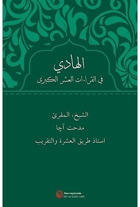 Al-Hadi Fi'L-Kıraati'L-Aşri'L-Kubra(Arapça) - Mithat Aça