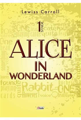 Alice İn Wonderland - 1 Stage - Lewiss Carroll