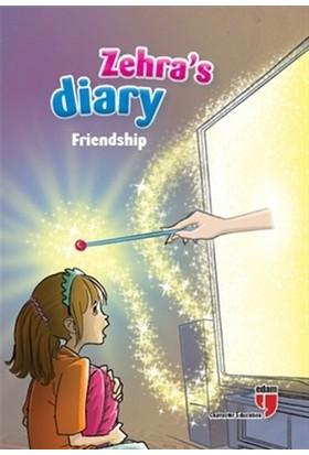 Zehra'S Diary - Friendship - Neriman Karatekin - Ahmet Mercan