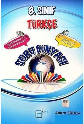 A Kare 8.Sınıf Türkçe Soru Dünyası