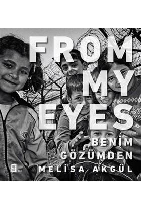 From My Eyes Benim Gözümden - Melisa Akgül