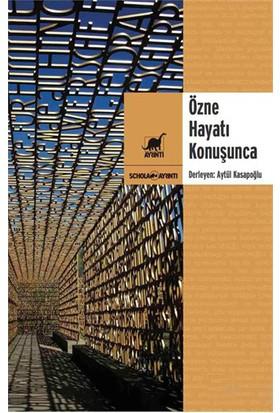Özne Hayatı Konuşunca Sosyolojide Temellendirilmiş Kuram İncelemeleri-Kolektif