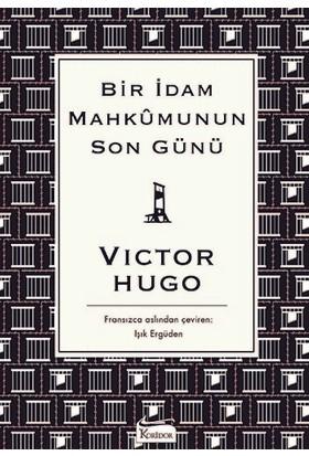 Bir İdam Mahkûmunun Son Günü (Karton Kapak) - Victor Hugo