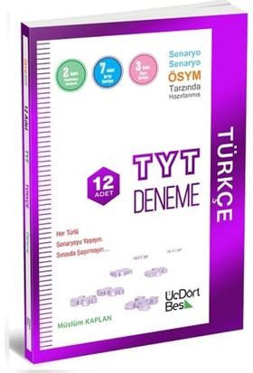 Tyt Türkçe 12 Deneme Üçdörtbeş Yayınları