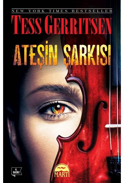 Ateşin Şarkısı - Tess Gerritsen