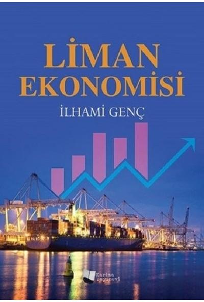 Liman Ekonomisi - İlhami Genç