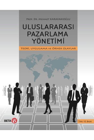 Uluslararası Pazarlama Yönetimi-Mehmet Karafakıoğlu