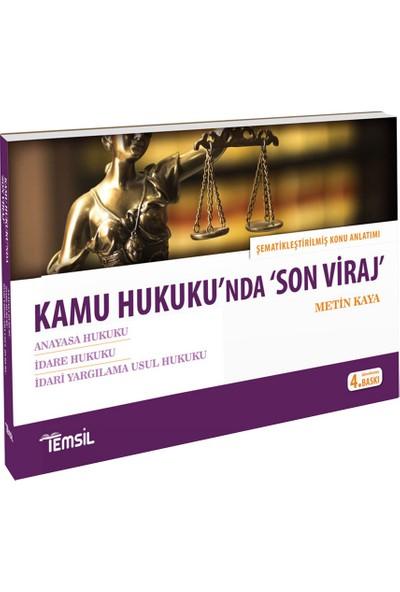 Kamu Hukuku'Nda 'Son Viraj - Metin Kaya