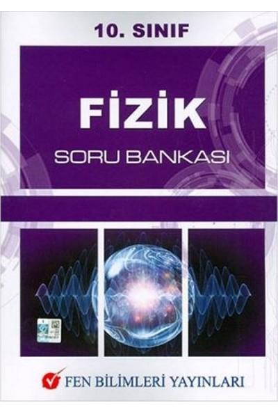 Fen Bilimleri 10.Sınıf Fizik Soru Bankası