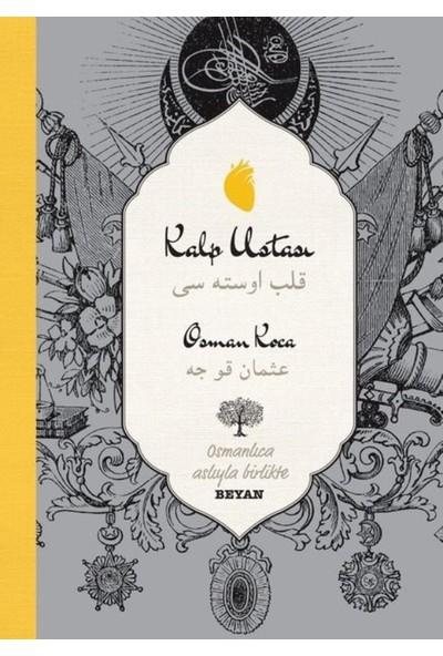 Kalp Ustasıosmanlıca Türkçeiki Dil Bir Kitap - Osman Koca