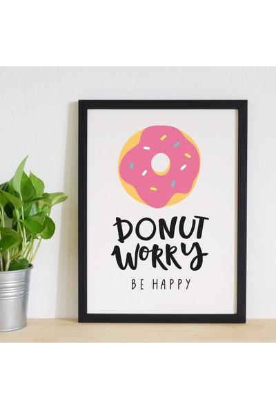 Miya Design Donut Worry Siyah Çerçeveli Poster 30 x 40 cm