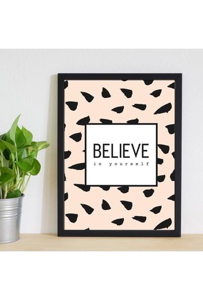 Miya Design Believe Siyah Çerçeveli Poster 30 x 40 cm
