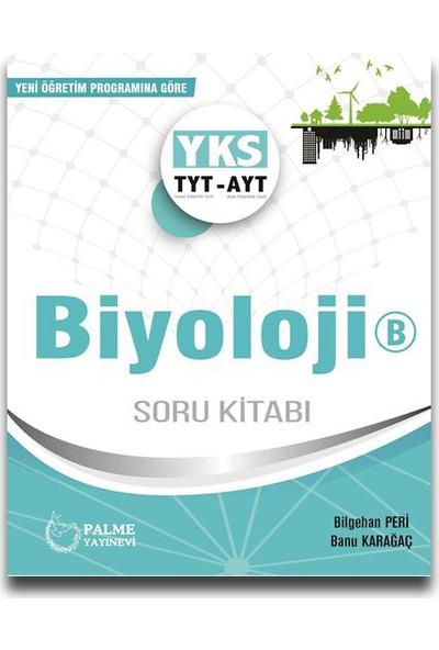 Palme TYT-AYT Biyoloji B Soru Kitabı - Banu Karaağaç Bilgehan