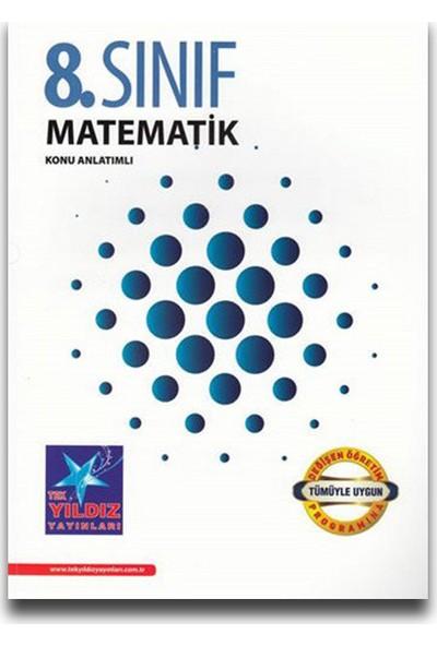 Tek Yıldız 8. Sınıf Matematik Konu Anlatım