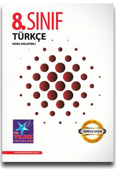 Tek Yıldız 8. Sınıf Türkçe Konu Anlatım