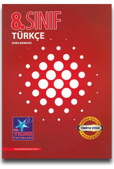 Tek Yıldız 8. Sınıf Türkçe Soru Bankası