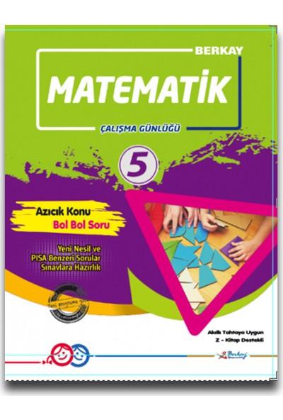 Berkay 5. Sınıf Matematik Çalışma Günlüğü