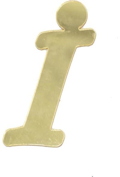 Cansüs 4 cm Pleksi Ayna İ Harfi Gold