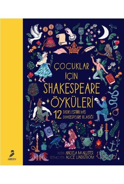 Çocuklar İçin Shakespeare Öyküleri - Angela Mcallister