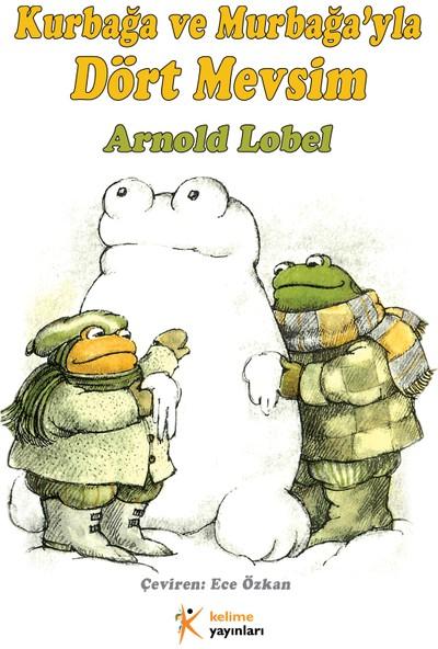 Kurbağa ve Murbağa'yla Dört Mevsim - Arnold Lobel