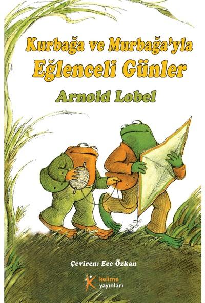 Kelime Yayınları Kurbağa Murbağayla Eğlenceli Günler Arnold Lobel-Arnold Lobel