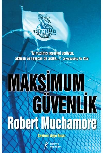 Cherub 3 - Maksimum Güvenlik - Robert Muchamore