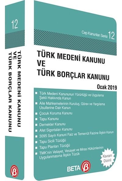 Türk Medeni Kanunu ve Türk Borçlar Kanunu - Cep Kanunları Serisi 12