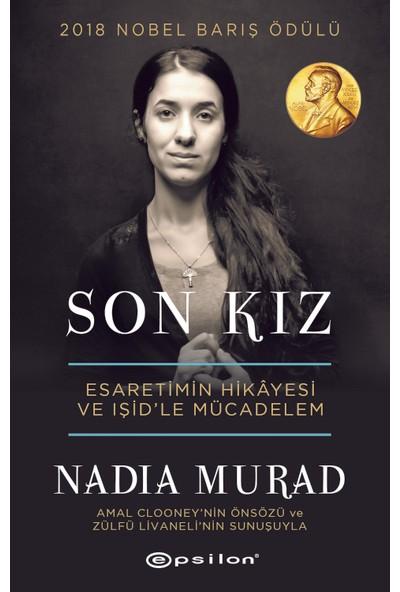 Son Kız: Esaretimin Hikayesi ve IŞİD'le Mücadelem - Nadia Murad