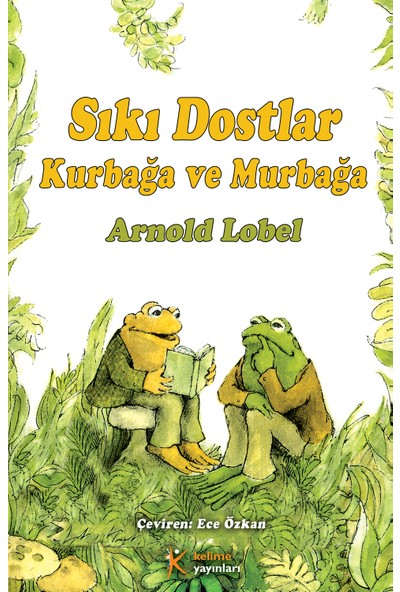 Sıkı Dostlar Kurbağa ve Murbağa - Arnold Lobel
