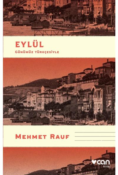 Eylül (Günümüz Türkçesi) - Mehmet Rauf