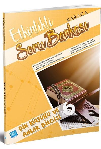 Karaca Etkinlikli Soru Bankası Din Kültürü Ve Ahlak Bilgisi 6. Sınıf