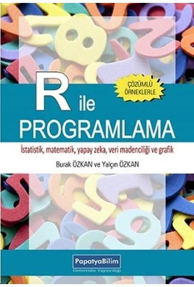 R ile Programlama - Burak Özkan Yalçın Özkan