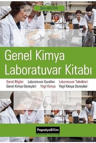 Genel Kimya Laboratuvar Kitabı - Şirin Gülten
