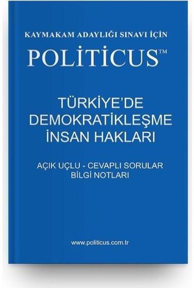 Politicus Türkiye'de Demokratikleşme İnsan Hakları