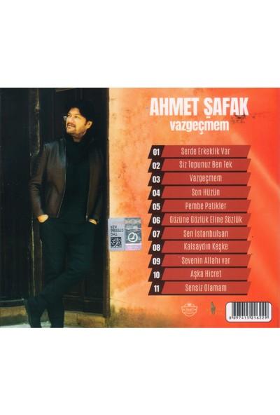 Ahmet Şafak/Vazgeçmem CD