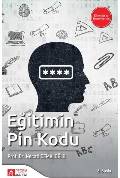 Eğitimin Pin Kodu - Necati Cemaloğlu