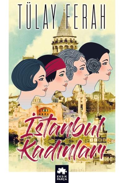 İstanbul Kadınları - Tülay Ferah