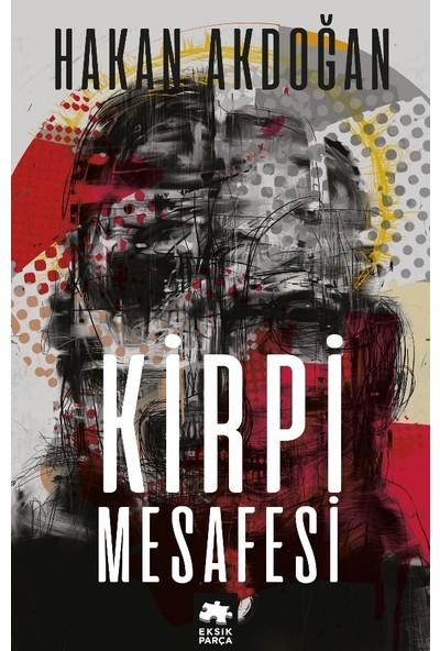 Kirpi Mesafesi - Hakan Akdoğan
