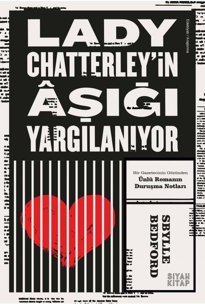 Lady Chatterley'İn Âşığı Yargılanıyor - Sbylle Bedford