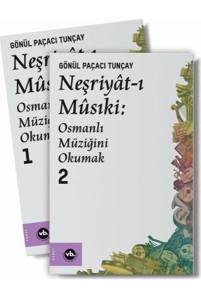 Neşriyâtı Mûsiki : Osmanlı Müziğini Okumak 1 – 2 2 Cilt Takım Kutulu - Gönül Paçacı Tunçay
