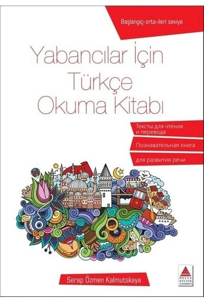 Yabancılar İçin Türkçe Okuma Kitabı - Serap Özmen Kalmutskaya