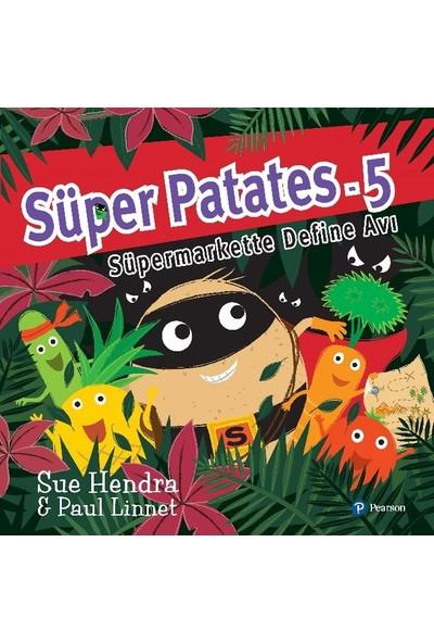 Süper Patates 5: Süpermarkette Define Avı (3+ Yaş ) - Sue Hendra